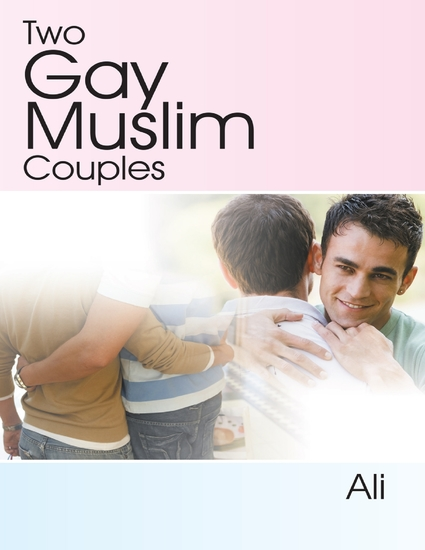 Two Gay Muslim Couples - cover