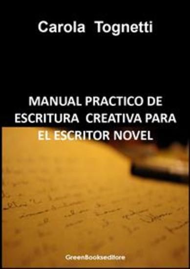 Manual practico de escritura creativa para el escritor novel - cover
