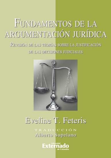 Fundamentos de la Argumentación Jurídica Revisión de las Teorías Sobre la Justificación de las decisiones judiciales - cover