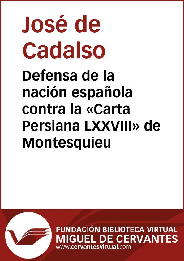 Defensa de la nación española contra la «Carta Persiana LXXVIII» de Montesquieu - cover