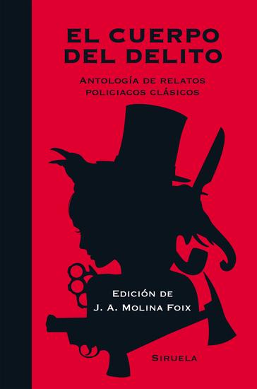 El cuerpo del delito - Antología de relatos policiacos clásicos - cover