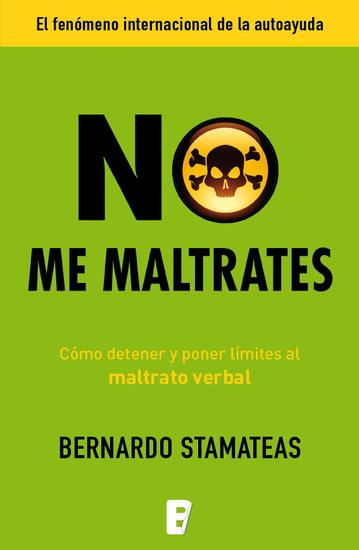 No me maltrates - Cómo detener y poner límites al maltrato verbal - cover
