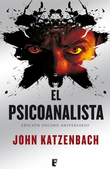 El psicoanalista X Aniversario + Epílogo - Edición décimo aniversario - cover