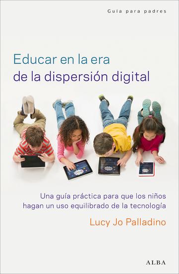 Educar en la era de la dispersión digital - cover