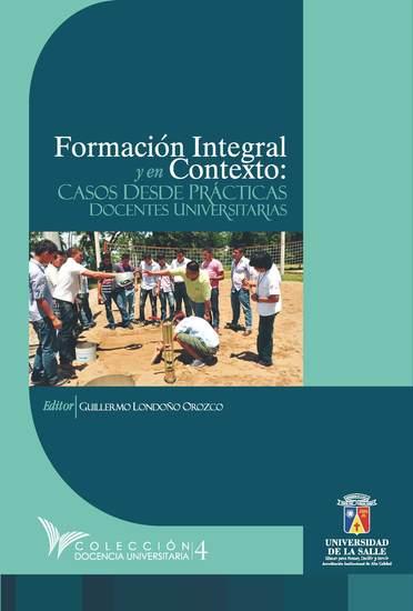 Formación Integral y en contexto - Casos desde prácticas docentes universitarias - cover