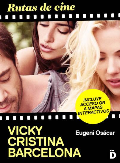 Rutas de cine: Vicky Cristina Barcelona - cover