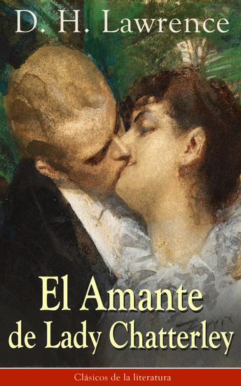 El Amante de Lady Chatterley - Clásicos de la literatura - cover