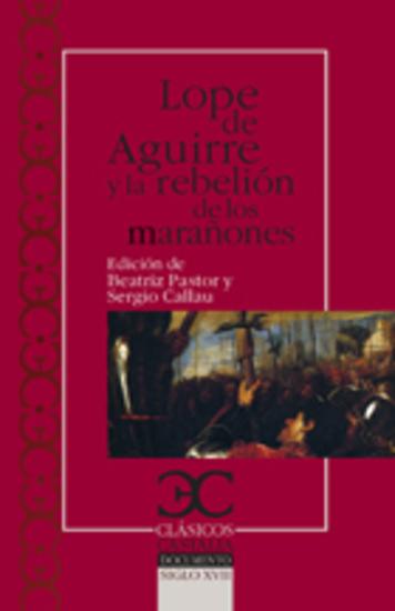 Lope de Aguirre y la rebelión de los marañones - cover