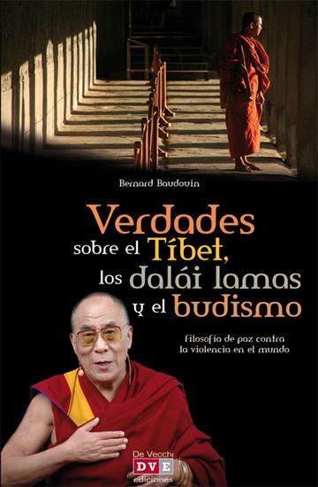Verdades sobre el Tíbet, los dalái lamas y el budismo - cover