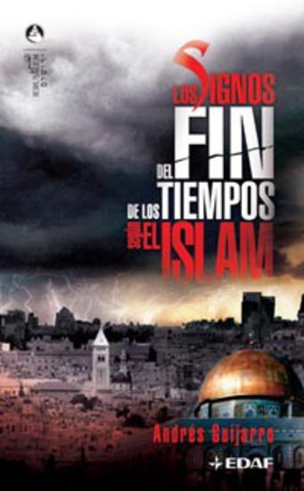 Los Signos Del Fin De Los Tiempos Según El Islam - cover