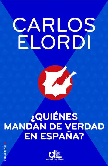 ¿Quiénes mandan de verdad en España? - cover