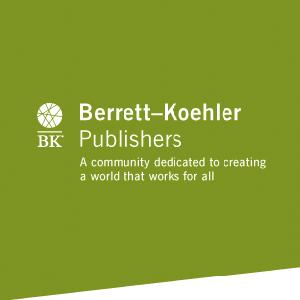 Publisher: Berrett-Koehler Publishers