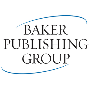 Publisher: Baker Publishing Group