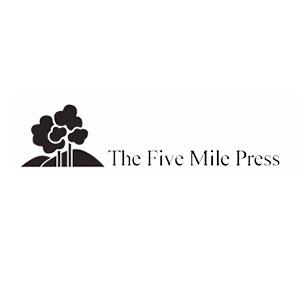Publisher: The Five Mile Press