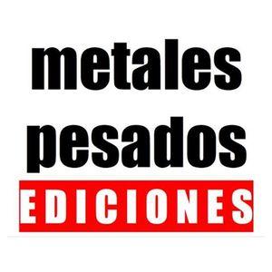 Publisher: Ediciones metales pesados