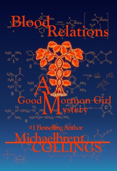 Blood Relations: A Good Mormon Girl Mystery - cover