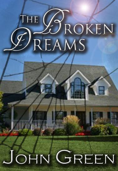 The Broken Dreams - The Coming Out Series #3 - cover