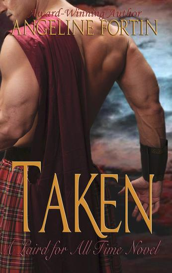 Taken: A Laird for All Time Novel - A Laird for All Time #2 - cover