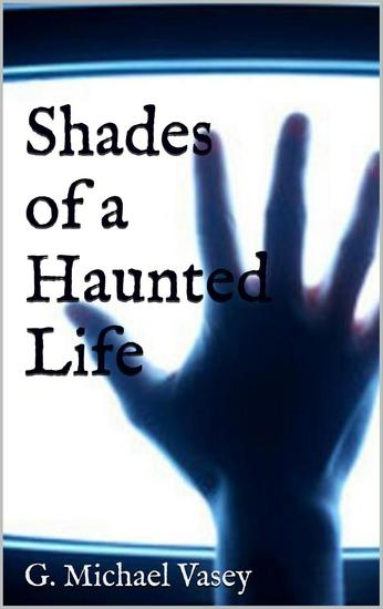 Shades of a haunted life - cover