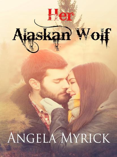 Her Alaskan Wolf - Nomad Pack - cover