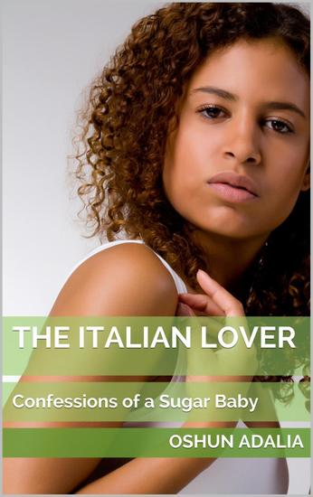 The Italian Lover: Confessions of a Sugar Baby - cover
