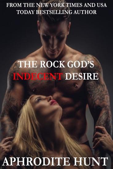 The Rock God's Indecent Desire - The Rock Gods #1 - cover