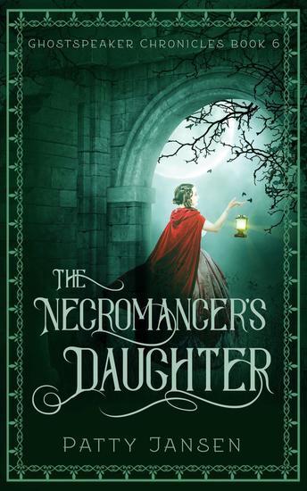 The Necromancer's Daughter - Ghostspeaker Chronicles #6 - cover