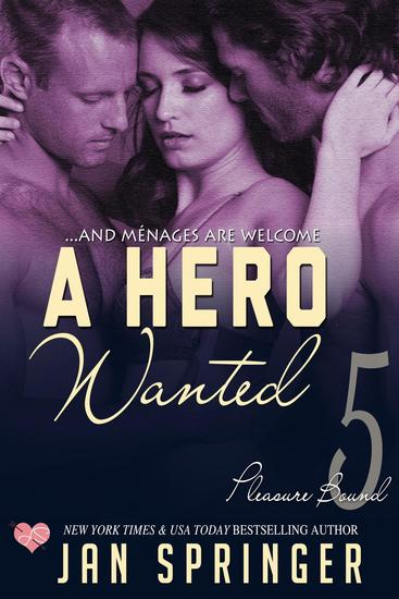 A Hero Wanted - Pleasure Bound #5 - cover