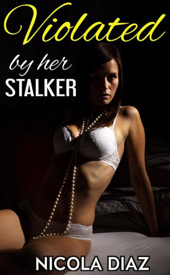Violated by the Stalker - cover
