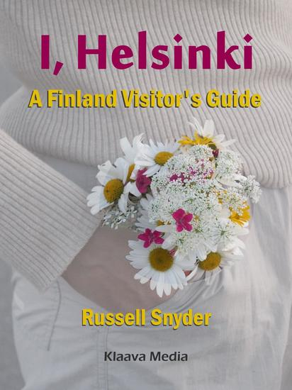 I Helsinki – A Finland Visitor's Guide - cover
