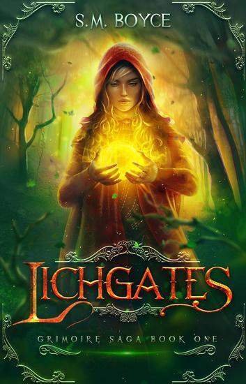 Lichgates (Grimoire Saga #1) - Grimoire Saga #1 - cover