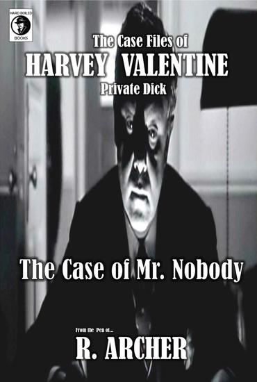 Mr Nobody - Harvey Valentine Short Series #4 - cover