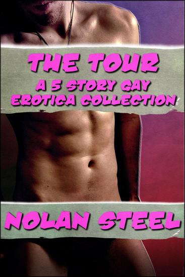 The Complete Tour - A Gay Erotica Collection - cover