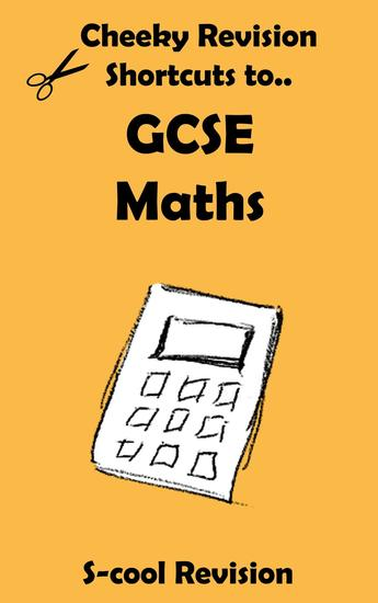 GCSE Maths Revision - Cheeky Revision Shortcuts - cover