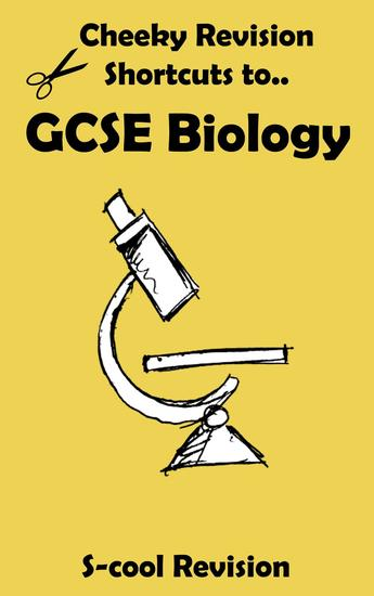GCSE Biology Revision - Cheeky Revision Shortcuts - cover