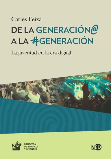 De la Generación@ a la #Generación - La juventud en la era digital - cover