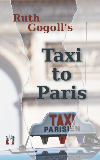 Ruth Gogoll's Taxi to Paris - cover