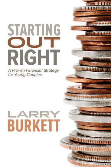 Starting Out Right - A Proven Financial Strategy for Young Couples - cover