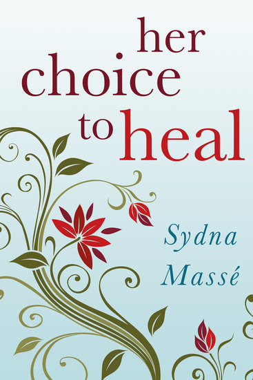 Her Choice to Heal - Finding Spiritual and Emotional Peace After Abortion - cover