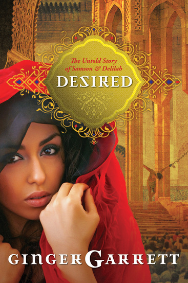 Desired - The Untold Story of Samson and Delilah - cover