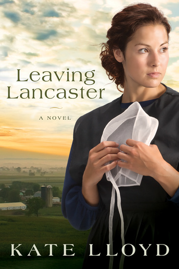 Leaving Lancaster - A Novel - cover