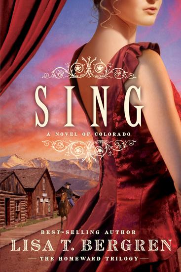 Sing - A Novel of Colorado - cover
