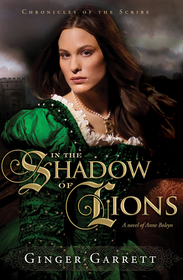 In the Shadow of Lions - A Novel of Anne Boleyn - cover