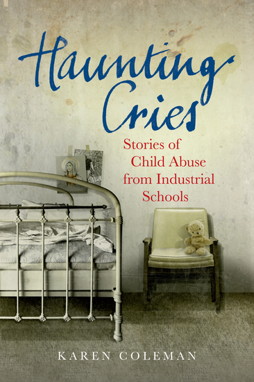 Haunting Cries - Stories of child abuse in Catholic Ireland - cover