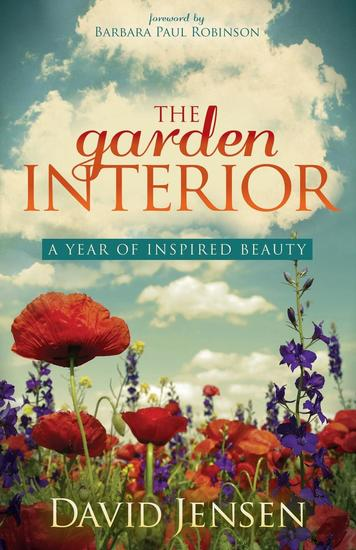 The Garden Interior - A Year of Inspired Beauty - cover