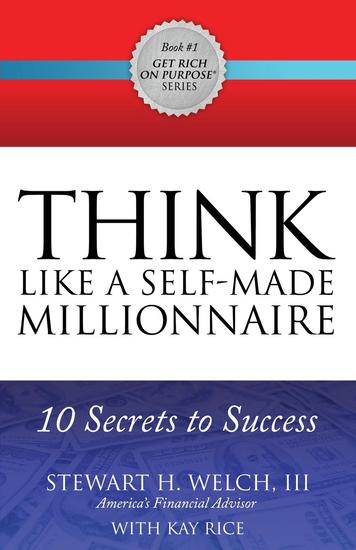 THINK Like a Self-Made Millionaire - 10 Secrets to Success - cover
