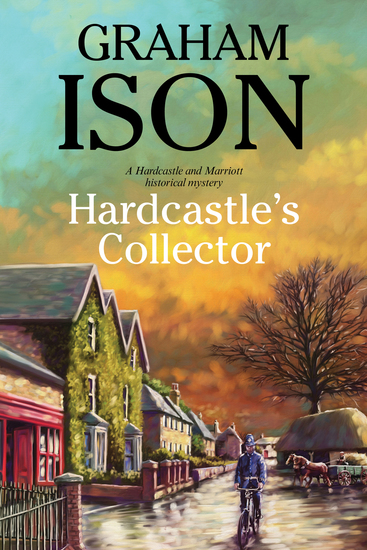 Hardcastle's Collector - A police procedural set during World War One - cover