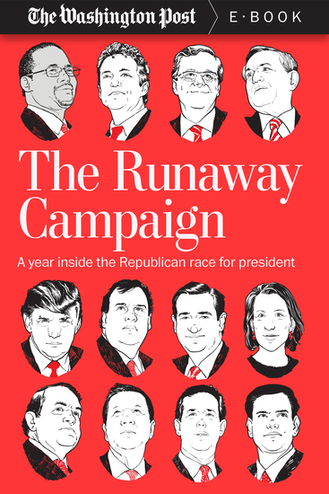 The Runaway Campaign - A Year Inside the Republican Race for President - cover