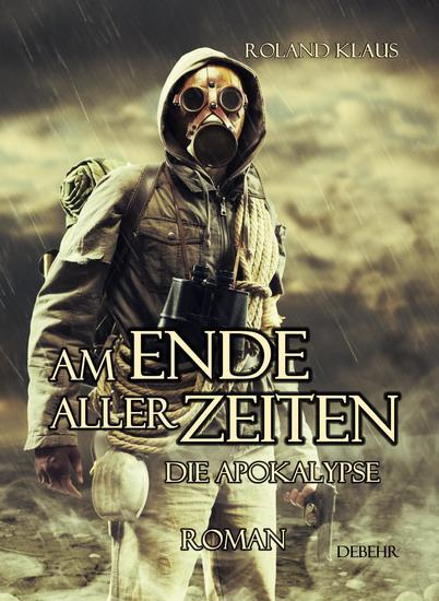 Am Ende aller Zeiten - Die Apokalypse - cover