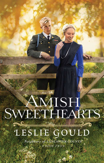 Amish Sweethearts (Neighbors of Lancaster County Book #2) - cover